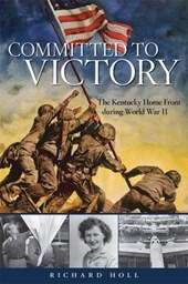 Committed to Victory | Richard E Holl |