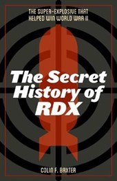 The Secret History of RDX