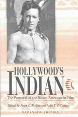 Hollywood's Indian | Peter C. Rollins |