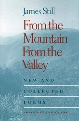 From The Mountain, From The Valley | James Still |