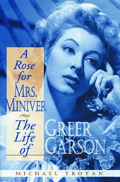 A Rose for Mrs Miniver | Michael Troyan |