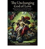The Unchanging God of Love | Michael J. Dodds |