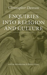 Enquiries Into Religion and Culture | Christopher Dawson |