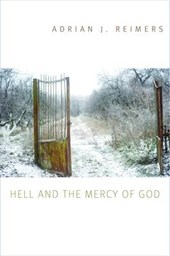 Hell and the Mercy of God | Adrian J. Reimers |