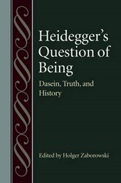 Heidegger's Question of Being | Holger Zaborowski |