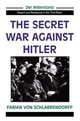 The Secret War Against Hitler | Fabian Von Schlabrendorff |