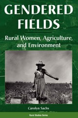 Gendered Fields | Carolyn E. Sachs |