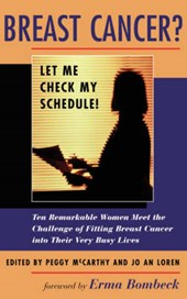 Breast Cancer? Let Me Check My Schedule!