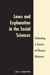 Laws and Explanation in the Social Sciences | Lee C. McIntyre |