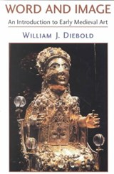 Word And Image | William J Diebold |
