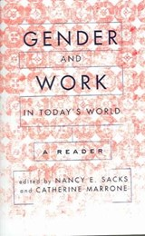 Gender and Work in Today's World | Nancy Sacks; Catherine Marrone |