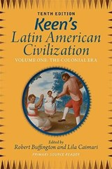 Keen's Latin American Civilization | Robert M. Buffington |