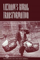Vietnam's Rural Transformation | Benedict J. Tria Kerkvliet; Ford Foundation; Martha Uniack |