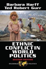 Ethnic Conflict in World Politics | Gurr, Ted Robert ; Harff, Barbara |