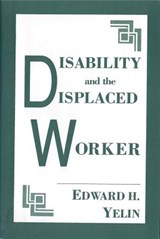 Disability and the Displaced Worker | Edward Yelin |
