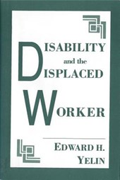 Disability and the Displaced Worker | Edward H. Yelin |