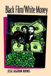 Black Film/White Money