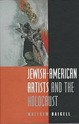 Jewish-American Artists and | Matthew Baigell |