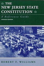 The New Jersey State Constitution a Reference Guide