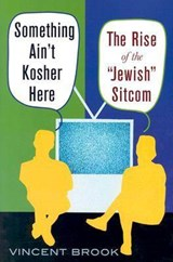 Something Ain't Kosher Here | Vincent Brook |