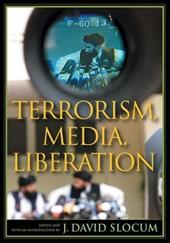 Terrorism, Media, Liberation