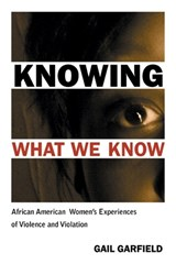 Knowing What We Know | Gail Garfield |