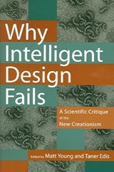 Why Intelligent Design Fails | Taner Edis |
