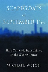 Scapegoats of September 11th | Michael Welch |