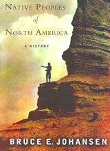 The Native Peoples of North America | Bruce Johansen |
