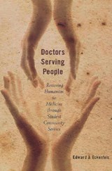 Doctors Serving People | Edward J. Eckenfels |