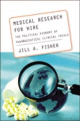Medical Research for Hire | Jill A. Fisher |
