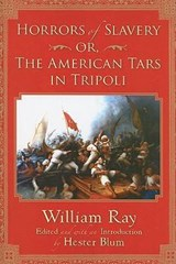 Horrors of Slavery | William Ray |