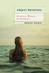 Abject Relations | Megan Warin |