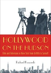 Hollywood on the Hudson | Richard Koszarski |