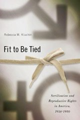 Fit to Be Tied | Rebecca M. Kluchin |