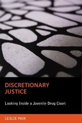 Discretionary Justice | Leslie Paik |
