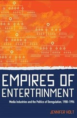 Empires of Entertainment | Jennifer Holt |
