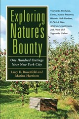 Exploring Nature's Bounty | Rosenfeld, Lucy D.; Harrison, Marina |
