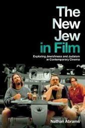 The New Jew in Film | Nathan Abrams |