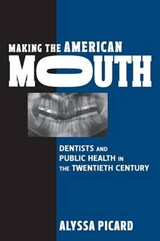 Making the American Mouth | Alyssa Picard |