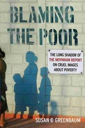 Blaming the Poor | Susan D. Greenbaum |