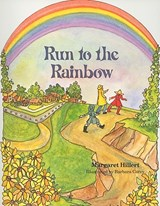 Run to the Rainbow, Softcover, Beginning to Read | Margaret Hillert |
