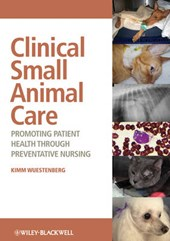 Clinical Small Animal Care | Kimm Wuestenberg |