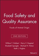 Food Safety and Quality Assurance | William T. Hubbert ; Harry V. Hagstad ; Elizabeth Spangler ; Michael Hinton |
