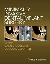 Minimally Invasive Dental Implant Surgery | Daniel R. Cullum |