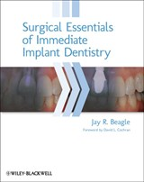 Surgical Essentials of Immediate Implant Dentistry | Jay R. Beagle |