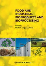 Food and Industrial Bioproducts and Bioprocessing | Nurhan T. Dunford |