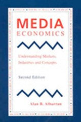 Media Economics | Alan B. Albarran |
