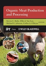 Organic Meat Production and Processing | Steven C. Ricke |