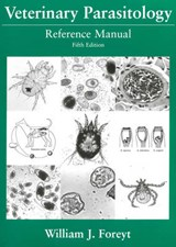 Veterinary Parasitology Reference Manual | William J. Foreyt |